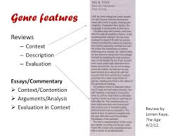 interpretive criticism reviews interpretive essays critical  2 genre features reviews context description evaluation essays commentary  context contention  arguments analysis  evaluation in context review