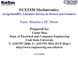 ppt ece5320 mechatronics ignment 01 literature survey on sensors and actuators topic brushless dc motor powerpoint presentation id 1287287