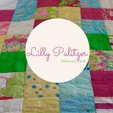 Lilly Pulitzer Patchwork Quilt — HerKentucky by Heather C. Watson ... & Lilly Pulitzer Patchwork Quilt Adamdwight.com