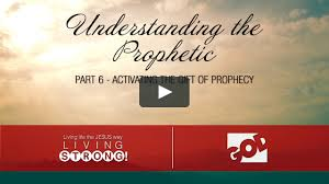 e 134 understanding the ic part 6 activating the gift of prophecy on vimeo