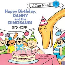 Danny And The Dinosaur Happy Birthday Danny And The Dinosaur