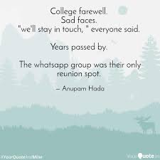 College Farewell Sad Fa Quotes Writings By Anupam Hada