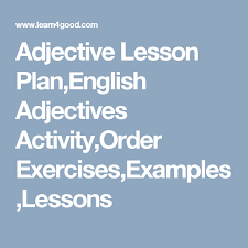 Adjectives For Recommendation Letter Adjective Lesson Plan English Adjectives Activity Order