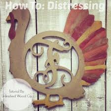 how to distressing diy wooden turkey