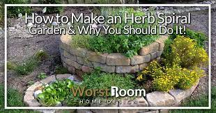 how to make an herb spiral garden why