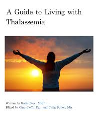 Thalassemia Major Diet Chart A Guide To Living With Thalassemia Written By Edited By