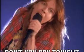 Dont Cry lyrics Guns N Roses song ...