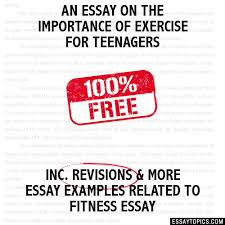 essay on the importance of exercise for teenagers an essay on the importance of exercise for teenagers