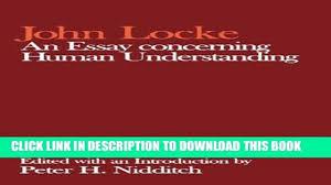 locke an essay on human understanding pdf essay pdf an essay concerning human understanding clarendon edition of