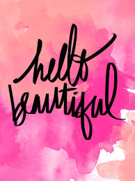 Hello Beautiful Quotes Best Of Ashley Ella Design I Want To Feature YOU Pretty Words Of Wisdom