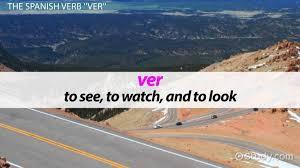 Ver Conjugation Chart Ver Conjugation Present Tense Command