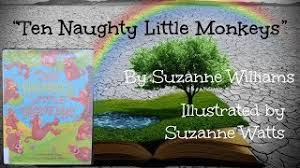 """Ten Naughty Little Monkeys"" by Suzanne Williams & Illustrated by Suzanne  Watts - YouTube"