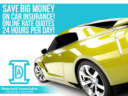 request a free car insurance quote 24 hours a day at duncanins