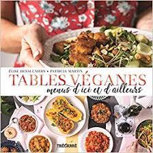 Tables Véganes Menus Dici Et Dailleurs Amazonca élise