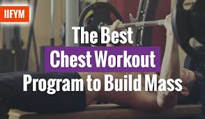 Chest Workout Chart Step By Step The Best Chest Workout Program To Build Mass Macro Diet