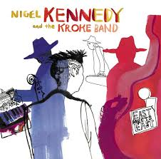 <b>Nigel Kennedy</b> And The Kroke Band* - <b>East</b> Meets <b>East</b> (2003, Vinyl ...