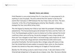hotel rwanda genocide essay  hotel rwanda essays and papers