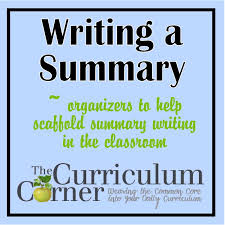 summary writing lessons teach summary writing scaffolding
