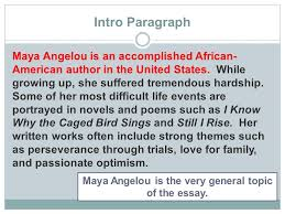two different paths to the same goal organizing a compare  intro paragraph a angelou is an accomplished african american author in the united states