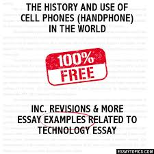the history and use of cell phones handphone in the world essay the history and use of cell phones handphone in the world hide essay types