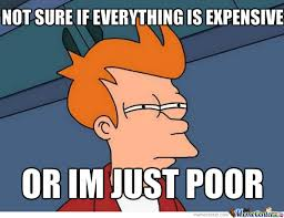 Im Poor Memes. Best Collection of Funny Im Poor Pictures via Relatably.com