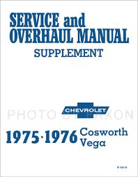chevrolet vega service manuals shop owner maintenance and 1975 1976 chevrolet cosworth vega repair shop manual reprint supplement
