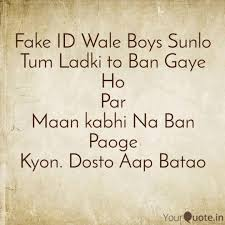 Boys By Yourquote T Quotes Fake Id Wale Writings Mahmood amp; Tarique Sunlo