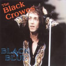 <b>The Black Crowes - Black</b> 'N' Blue (1992, CD) | Discogs