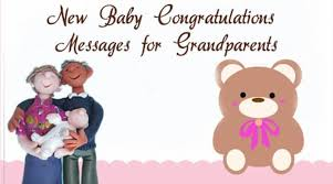 Congratulate On New Baby New Baby Congratulations Messages Grandparents