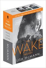the wake trilogy wake fade gone lisa mcmann 9781442428263 books amazon ca