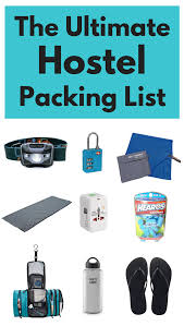 Packing Lists Hostel Packing List: ESSENTIAL Things to Take to a Hostel