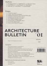 architecture bulletin essays on the designed environment  architecture bulletin 01 essays on the designed environment