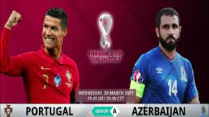 Portugal vs Azerbaijan World cup Qualifying || Match Preview Possible  Starting - YouTube