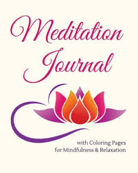 Meditation Journal With Coloring Pages For Mindfulness Relaxation