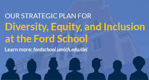 Strategic Plan Custom Ford School Launches Its Strategic Plan For Diversity Equity And