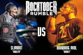 Slipknot vs. Drowning Pool - Rocktober Rumble, Round 1
