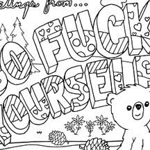 Every effort has been made to source these images from websites that have offered them for free. Free Printable Coloring Pages For Adults With Swear Words