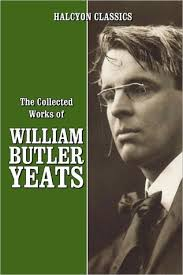 the collected works of william butler yeats by w b yeats 8729193