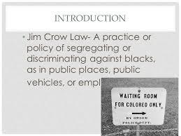 history of jim crow laws essay jim crow laws essay examples kibin