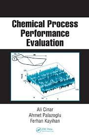 Chemical Process Performance Evaluation - Crc Press Book