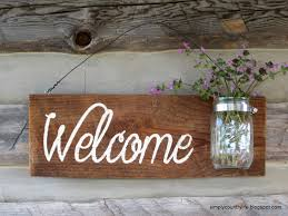 Log Crafts Simply Country Life Rustic Barnwood Mason Jar Welcome Sign