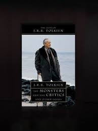 the monsters and the critics and other essays by j r r tolkien the monsters and the critics and other essays