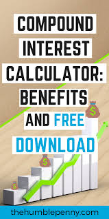 Compound Interest Calculator Benefits And Free Excel Download