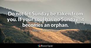 Blessed Sunday Quotes 93 Stunning Sunday Quotes BrainyQuote