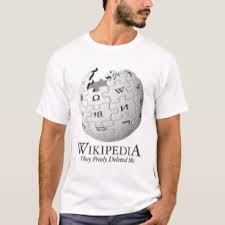 Wikipedia T Shirt Wikipedia Deleted Me Parody T Shirt