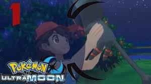 Pokemon Ultra Moon Episode 1: Starting An Ultra Adventure - YouTube