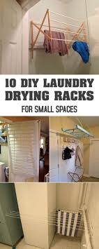 Easy Laundry Room Makeovers 10 Diy Laundry Drying Racks For Small Spaces Laundry Drying