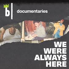 We Were Always Here