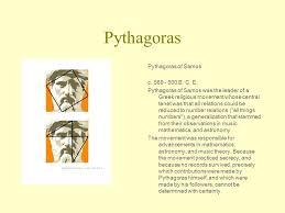 pythagoras pythagoras of samos c b c e ppt  1 pythagoras pythagoras