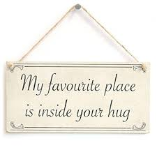 my favourite place is inside your hug beautiful shabby chic style home decor gift plaque for husband partner or boyfriend by button hill cottage beautiful shabby chic style